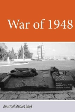 The War of 1948: Representations of Israeli and Palestinian Memories and Narratives (Paperback)