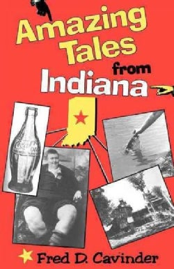 Amazing Tales from Indiana (Paperback)
