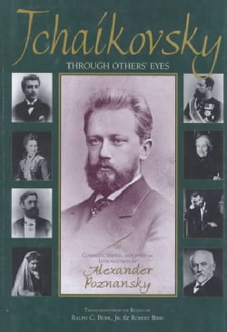 Tchaikovsky Through Others' Eyes (Hardcover)