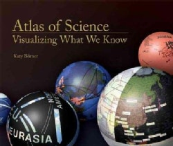 Atlas of Science: Visualizing What We Know (Hardcover)