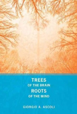 Trees of the Brain, Roots of the Mind (Hardcover)