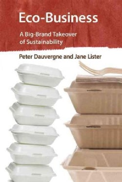 Eco-Business: A Big-Brand Takeover of Sustainability (Paperback)