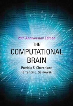 The Computational Brain: 25th Anniversary Edition (Paperback)
