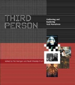 Third Person: Authoring and Exploring Vast Narratives (Paperback)