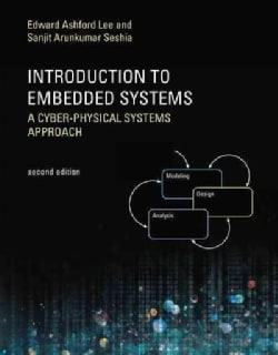 Introduction to Embedded Systems: A Cyber-Physical Systems Approach (Paperback)