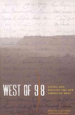 West of 98: Living and Writing the New American West (Paperback)