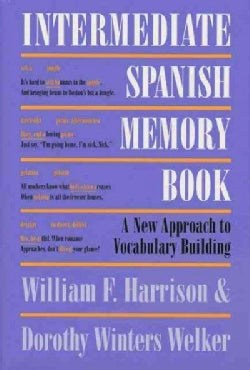 Intermediate Spanish Memory Book: A New Approach to Vocabulary Building (Paperback)