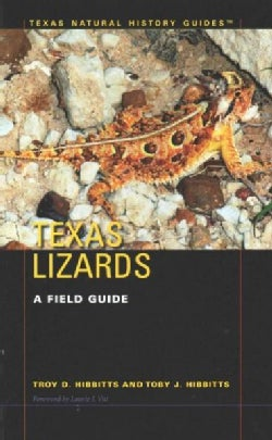 Texas Lizards: A Field Guide (Paperback)