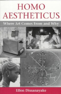 Homo Aestheticus: Where Art Comes from and Why (Paperback)