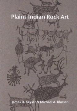 Plains Indian Rock Art (Paperback)
