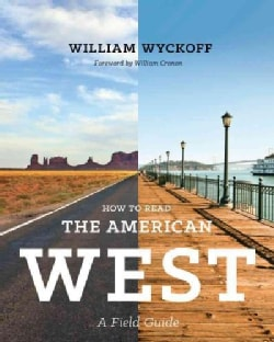 How to Read the American West: A Field Guide (Paperback)