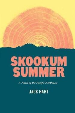 Skookum Summer: A Novel of the Pacific Northwest (Paperback)