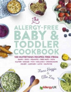 The Allergy-Free Baby & Toddler Cookbook (Hardcover)