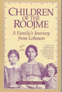 Children of the Roojme: A Family's Journey from Lebanon (Paperback)
