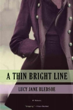 A Thin Bright Line (Hardcover)