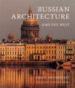 Russian Architecture and the West (Hardcover)