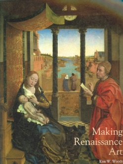 Making Renaissance Art (Paperback)
