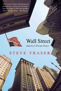 Wall Street: America's Dream Palace (Paperback)