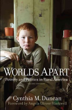 Worlds Apart: Poverty and Politics in Rural America (Paperback)