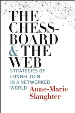 The Chessboard and the Web: Strategies of Connection in a Networked World (Hardcover)