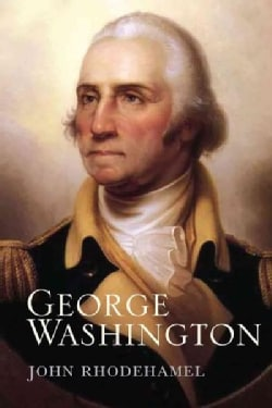 George Washington: The Wonder of the Age (Hardcover)
