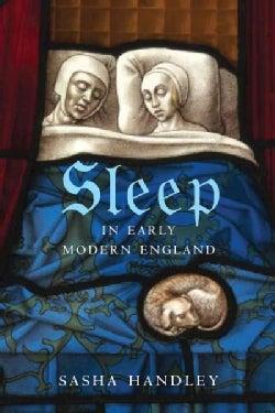Sleep in Early Modern England (Hardcover)