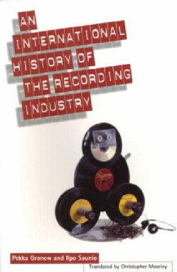 An International History of the Recording Industry (Paperback)