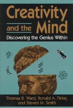 Creativity and the Mind: Discovering the Genius Within (Hardcover)