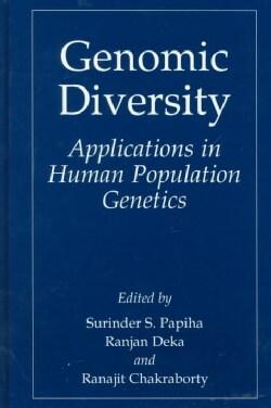 Genomic Diversity: Applications in Human Population Genetics (Hardcover)