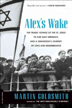 Alex's Wake: A Voyage of Betrayal and a Journey to Remembrance (Paperback)