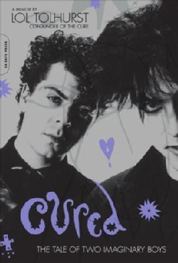 Cured: The Tale of Two Imaginary Boys (Paperback)