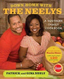 Down Home With the Neelys: a Southern Family Cookbook (Hardcover)