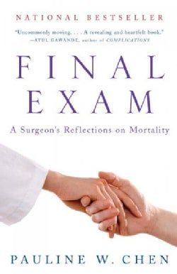 Final Exam: A Surgeon's Reflections on Mortality (Paperback)