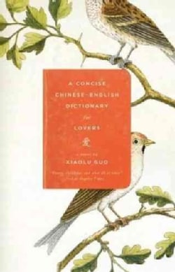 A Concise Chinese-English Dictionary for Lovers (Paperback)