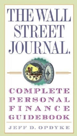 The Wall Street Journal Complete Personal Finance Guidebook (Paperback)