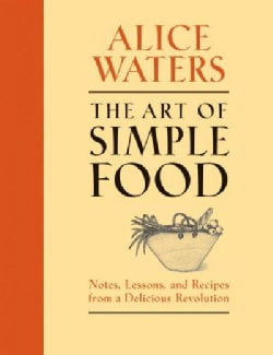 The Art of Simple Food (Hardcover)