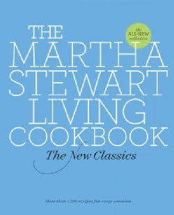 The Martha Stewart Living Cookbook: The New Classics (Hardcover)