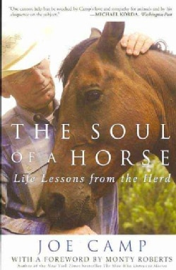 The Soul of a Horse: Life Lessons from the Herd (Paperback)