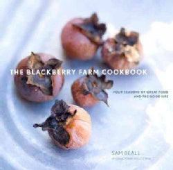 The Blackberry Farm Cookbook: Four Seasons of Great Food and the Good Life (Hardcover)