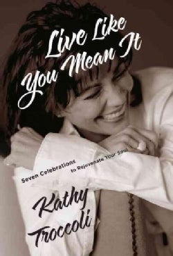 Live Like You Mean It (Paperback)