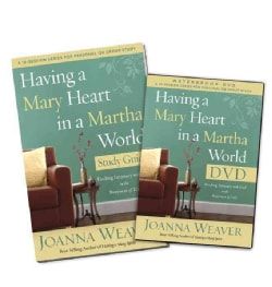 Having a Mary Heart in a Martha World Study Pack: Finding Intimacy With God in the Busyness of Life