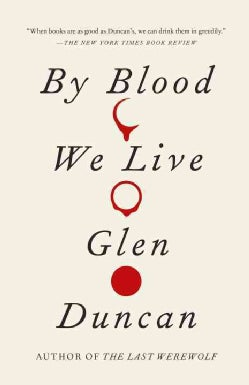 By Blood We Live (Paperback)