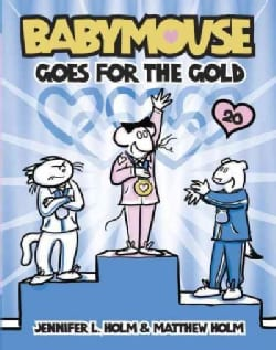 Babymouse 20: Babymouse Goes for the Gold (Paperback)