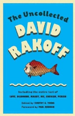 The Uncollected David Rakoff (Paperback)