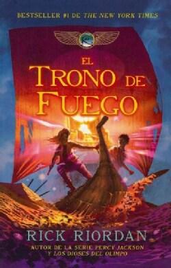 El trono de fuego / The Throne of Fire (Paperback)