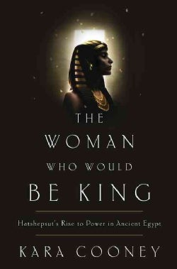 The Woman Who Would Be King (Hardcover)