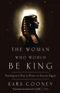 The Woman Who Would Be King (Paperback)