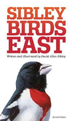 Sibley Birds East: Field Guide to Birds of Eastern North America (Paperback)