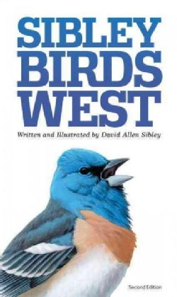 Sibley Birds of West: Field Guide to Birds of Western North American (Paperback)