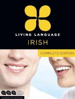 Living Language Irish: Beginner to Advanced